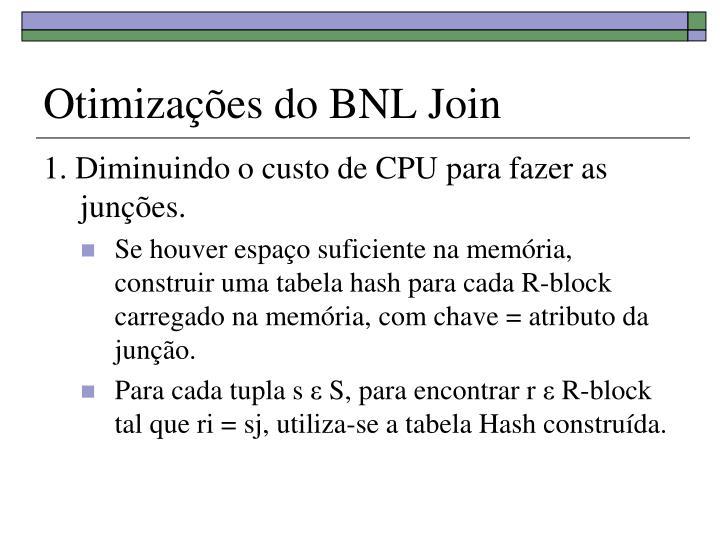 Otimizações do BNL Join