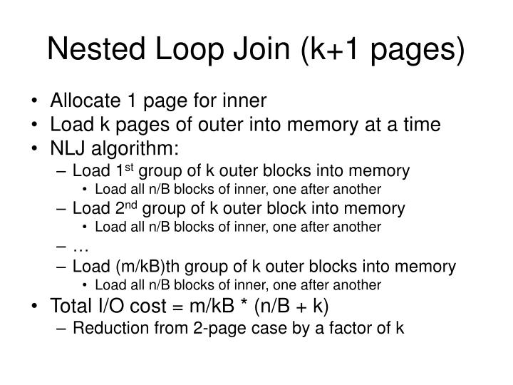 Nested Loop Join (k+1 pages)