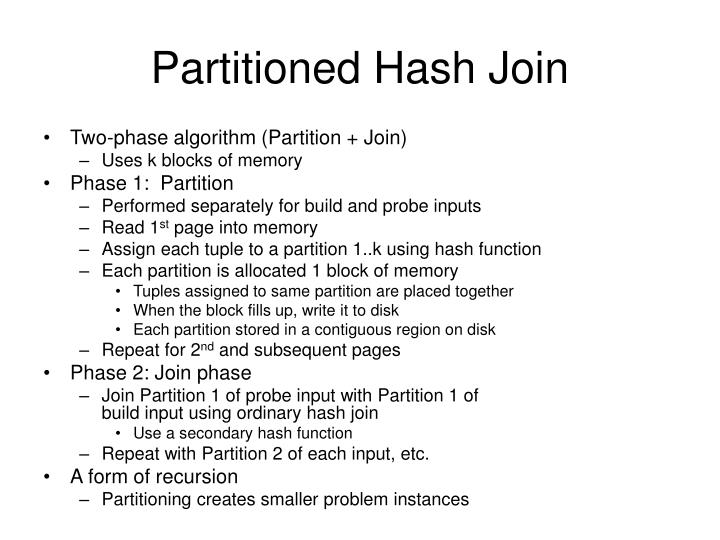 Partitioned Hash Join
