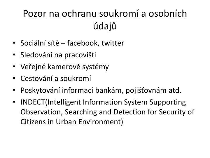 Pozor na ochranu soukromí a osobních údajů