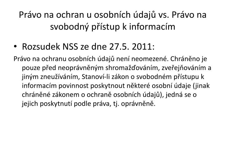 Právo na ochran u osobních údajů vs. Právo na svobodný přístup k informacím