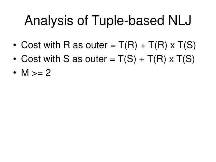Analysis of Tuple-based NLJ