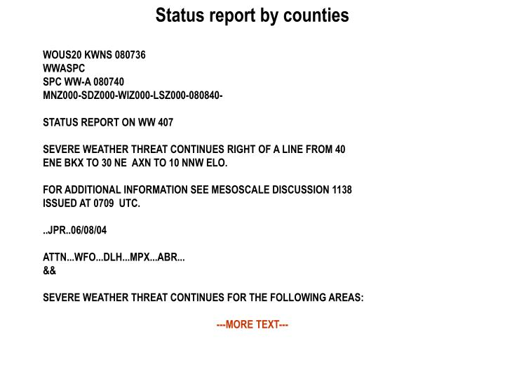 Status report by counties