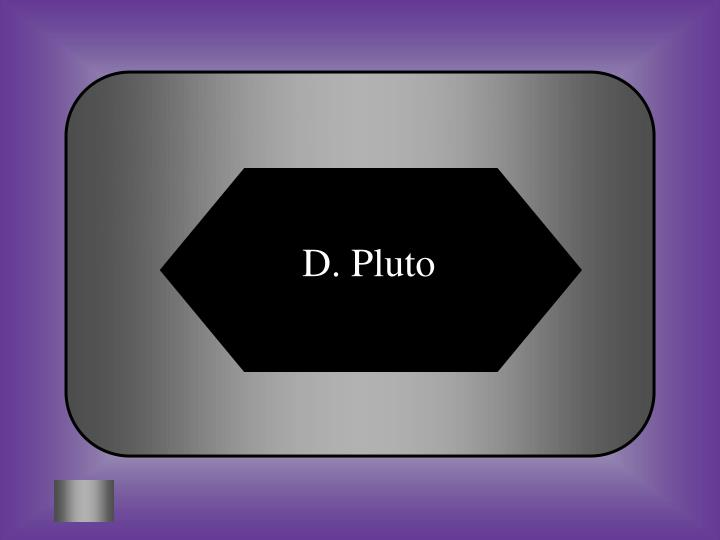 D. Pluto
