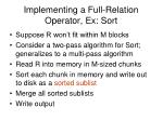 implementing a full relation operator ex sort1