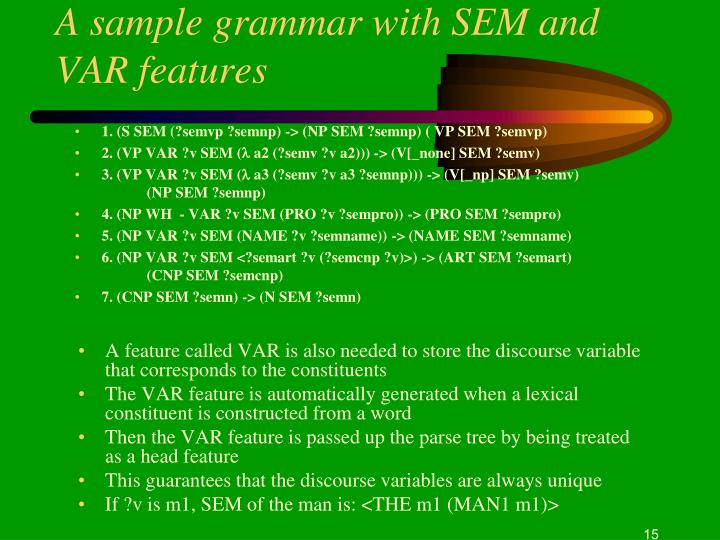 A sample grammar with SEM and VAR features