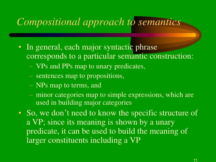 Compositional approach to semantics