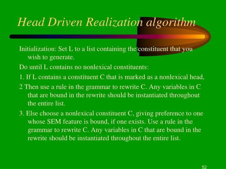 Head Driven Realization algorithm