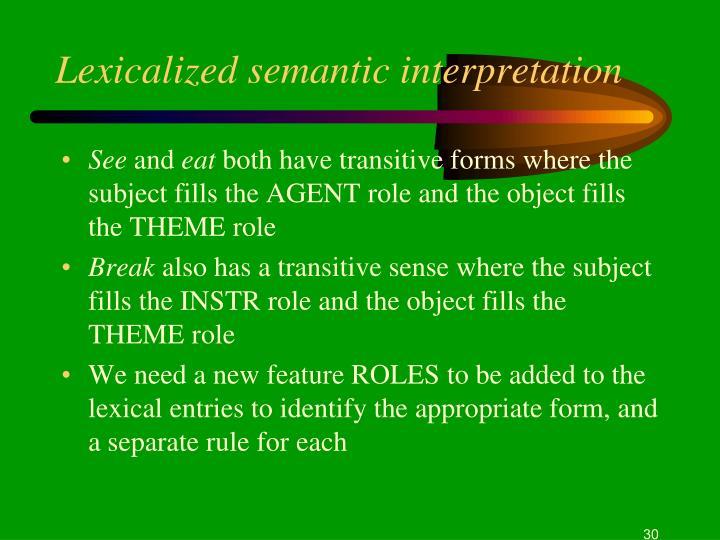 Lexicalized semantic interpretation