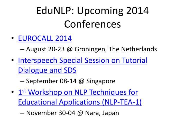 EduNLP: Upcoming 2014 Conferences