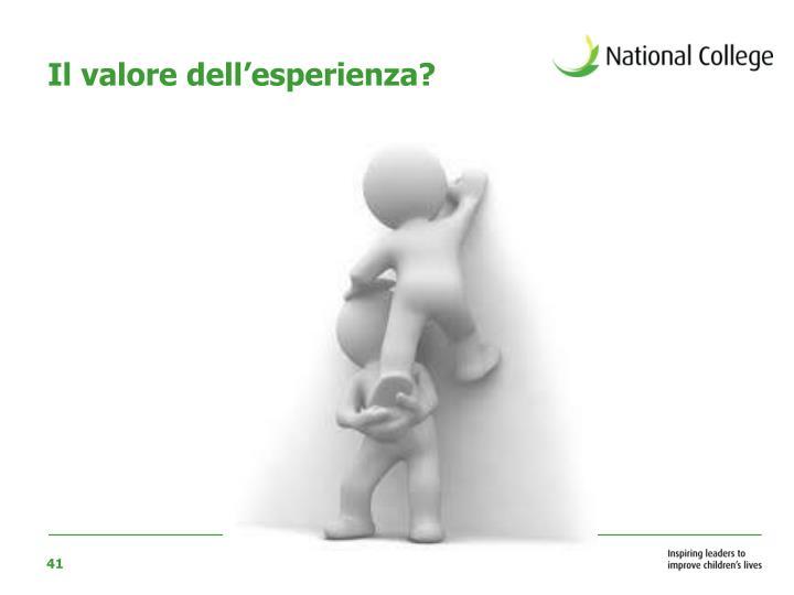 Il valore dell'esperienza?