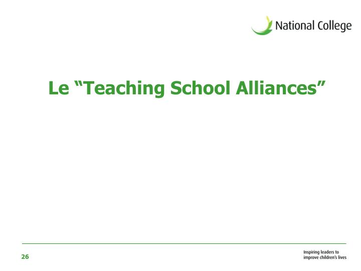 "Le ""Teaching School Alliances"""