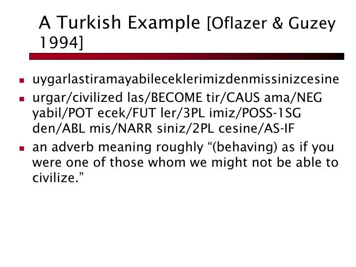 A Turkish Example