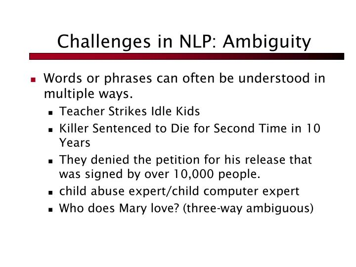 Challenges in NLP: Ambiguity