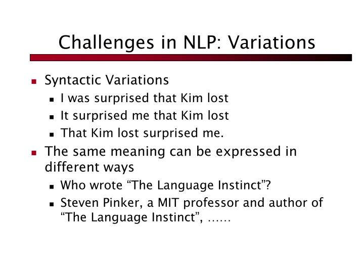 Challenges in NLP: Variations
