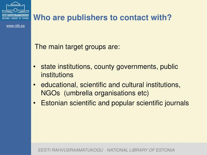 Who are publishers to contact with?