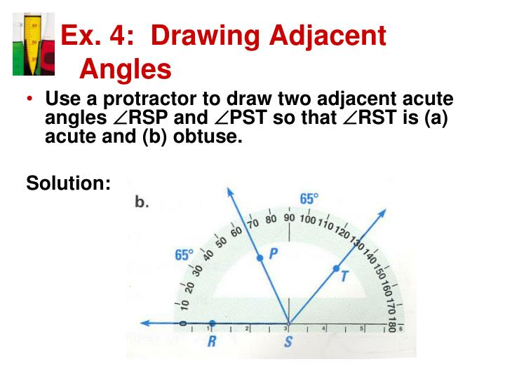 Ex. 4:  Drawing Adjacent Angles