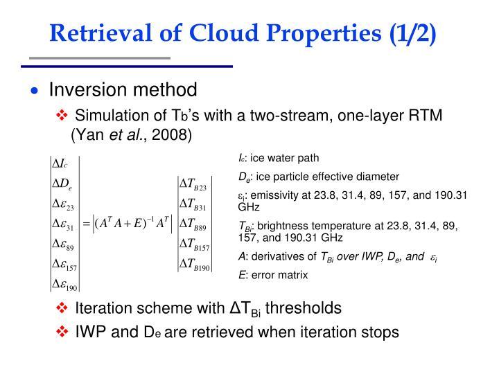 Retrieval of Cloud Properties (1/2)