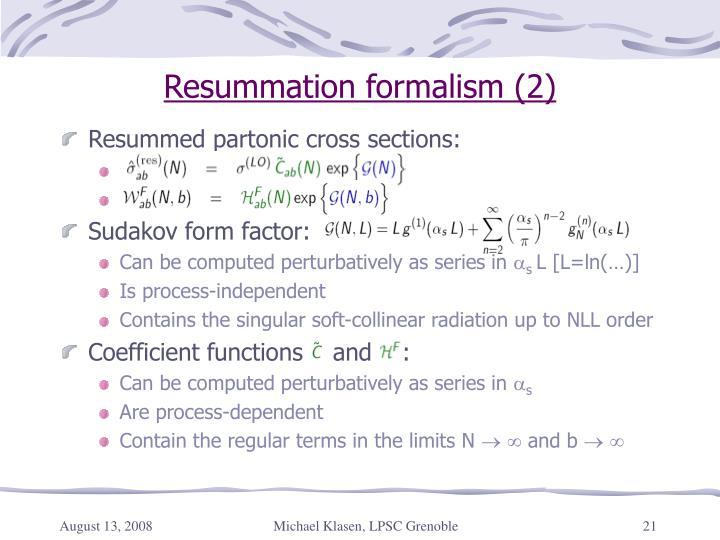 Resummation formalism (2)