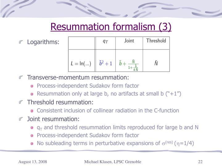 Resummation formalism (3)