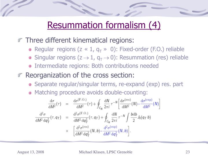 Resummation formalism (4)