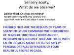 sensory acuity what do we observe
