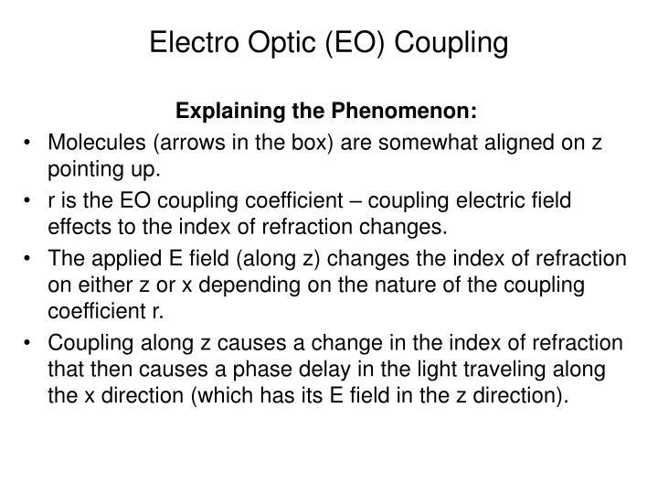 Electro Optic (EO) Coupling
