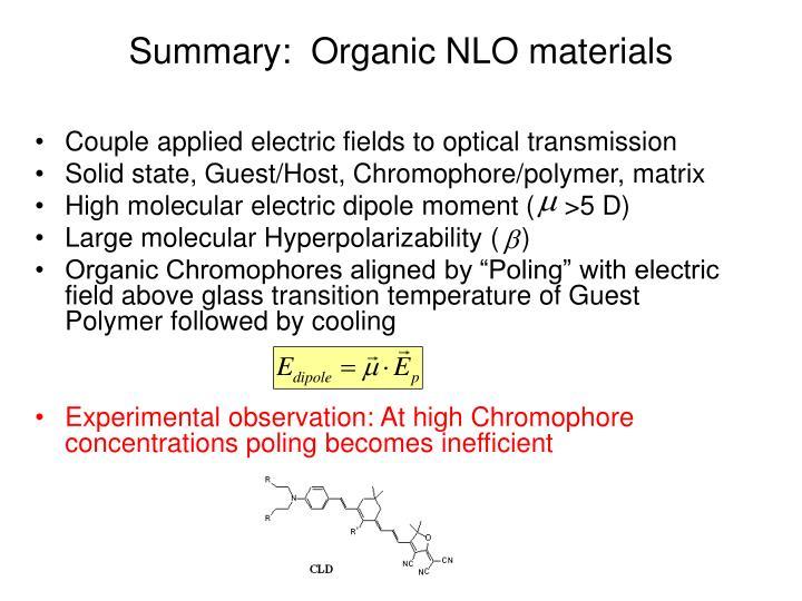 Summary:  Organic NLO materials