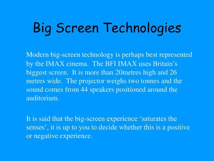 Big Screen Technologies
