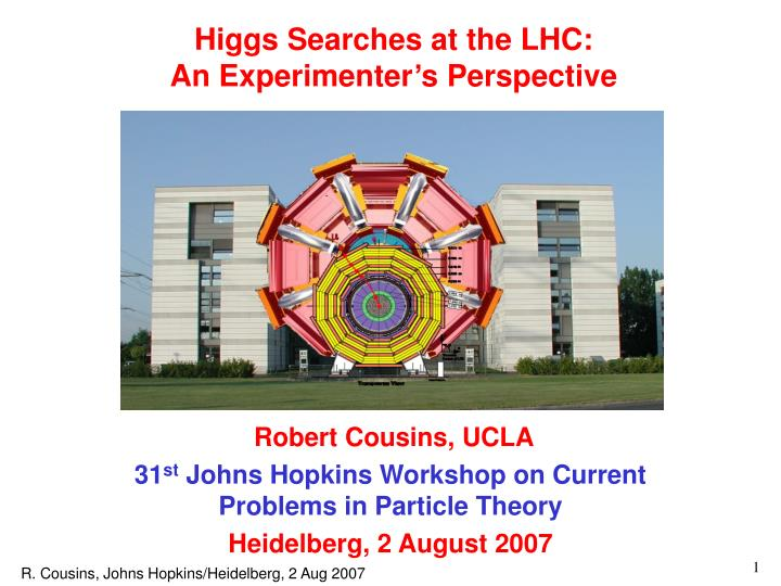 higgs searches at the lhc an experimenter s perspective n.