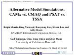 alternative model simulations camx vs cmaq and psat vs tssa