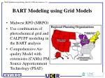 bart modeling using grid models