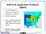 full scale application testing by mrpo