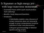 i signature as high energy jets with large transverse momentum