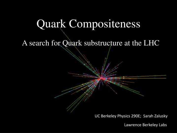 quark compositeness n.