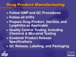 drug product manufacturing1