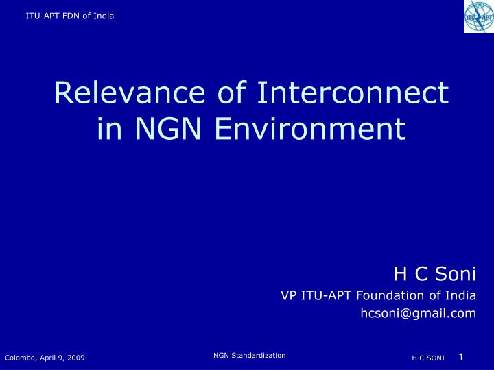 relevance of interconnect in ngn environment n.