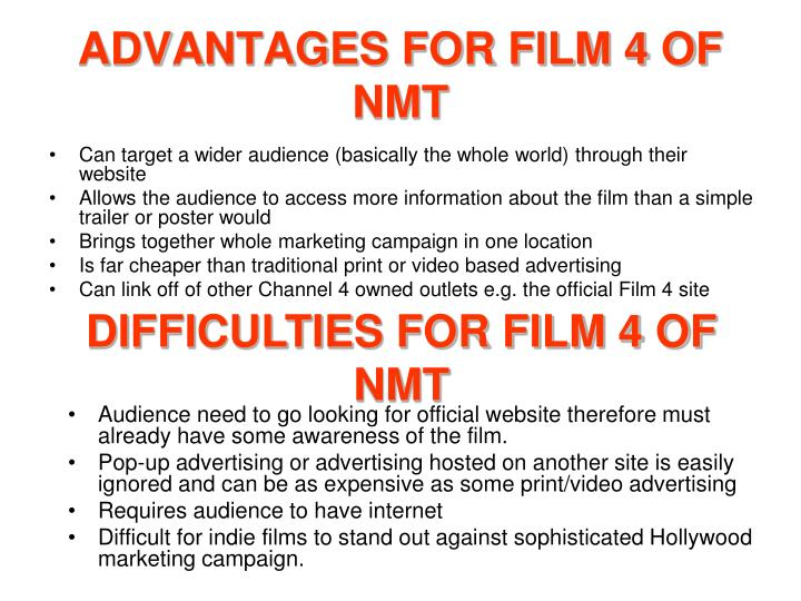 ADVANTAGES FOR FILM 4 OF NMT