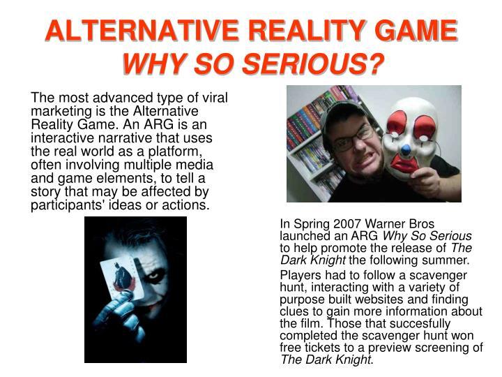 ALTERNATIVE REALITY GAME