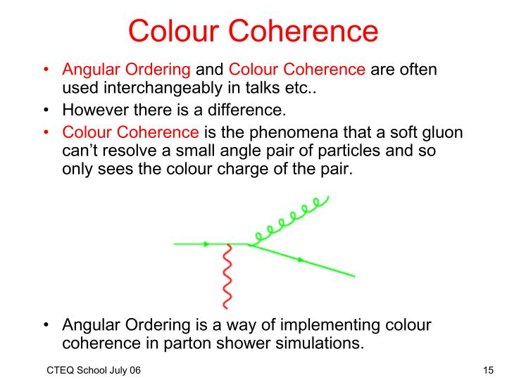 Colour Coherence