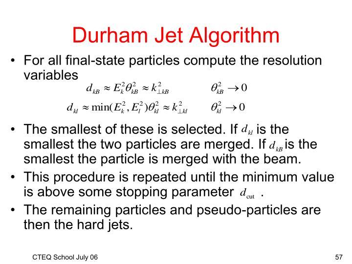 Durham Jet Algorithm
