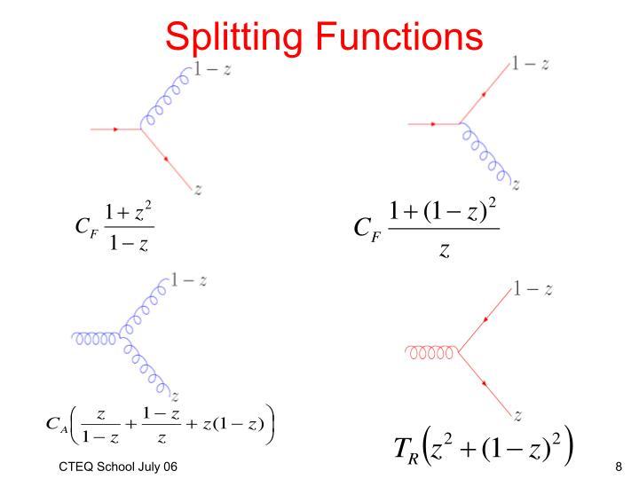 Splitting Functions