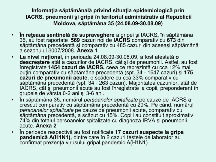 Informaţia săptămânală privind situaţia epidemiologică prin