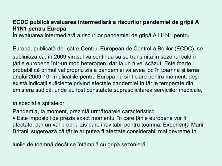 ECDC publică evaluarea intermediară a riscurilor pandemiei de gripă A H1N1 pentru Europa