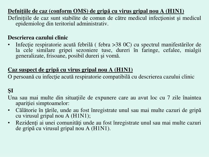 Defniţiile de caz (conform OMS) de gripă cu virus gripal nou A (H1N1)