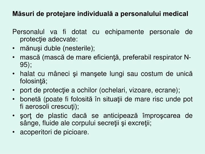 Măsuri de protejare individuală a personalului medical