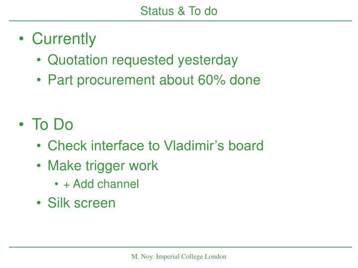 Status & To do