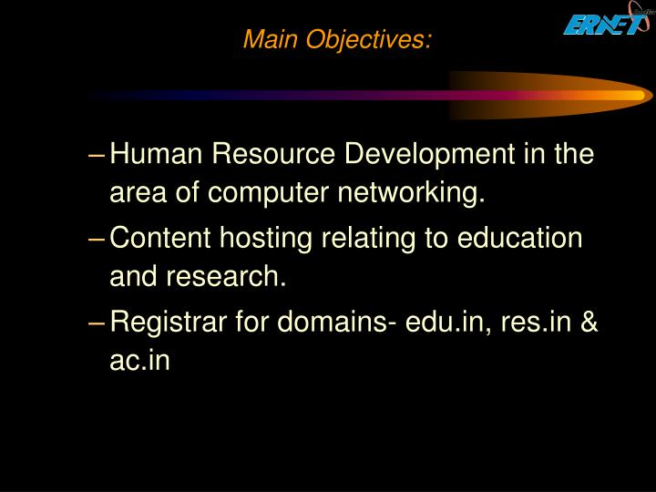 Main Objectives: