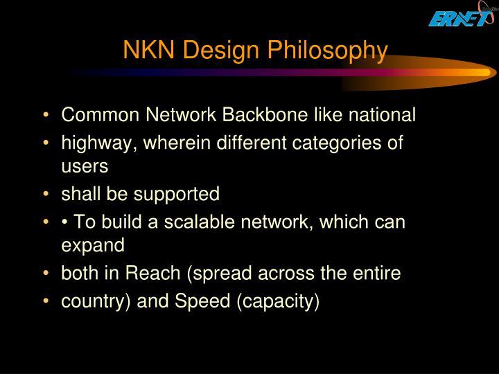 NKN Design Philosophy