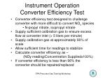 instrument operation converter efficiency test